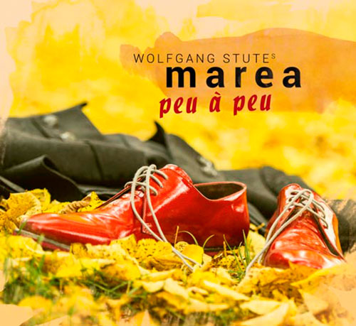 Wolfgang Stutes Marea neues CD Cover Peu à Peu